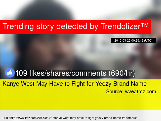 1bd2031b6 Kanye West May Have to Fight for Yeezy Brand Name
